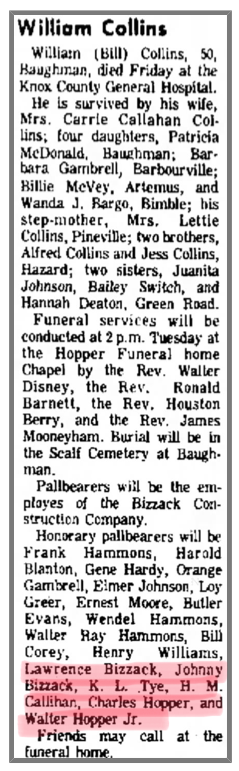 Johnny Bizzack served with Charles Hopper, Walter Hopper, H.M. Callihan ect as honorary pallbearers for Bill Collins